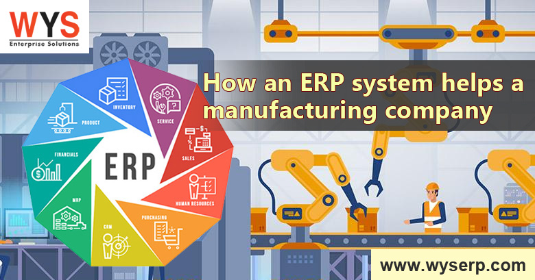 How An ERP System Helps a Manufacturing Company