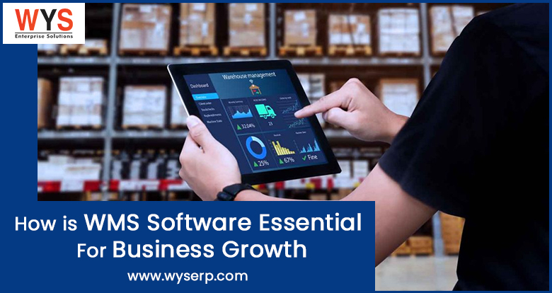 How is WMS Software Essential for Business Growth?