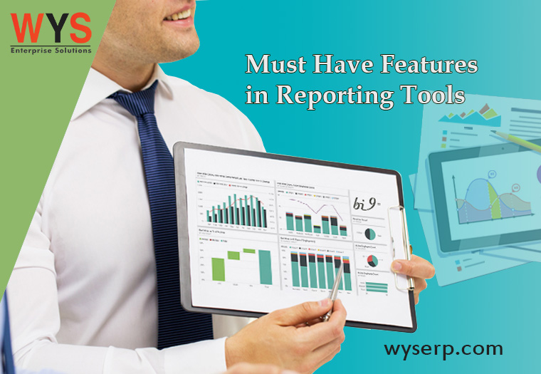 Must Have Features In Reporting Tools